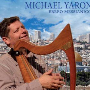 Due giorni con Michael Yaron